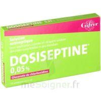 Dosiseptine 0,05 % S Appl Cut En Récipient Unidose 10unid/5ml à Bordeaux